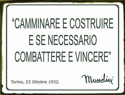 Targa In Latta Con Frase Di Benito Mussolini