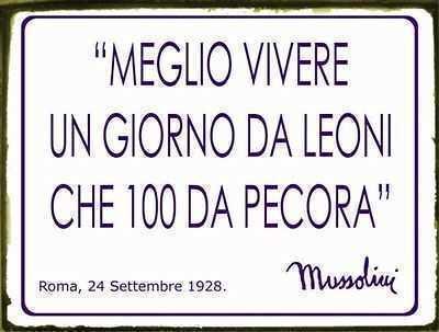 Tabella In Latta Con Frase Famosa Di Benito Mussolini